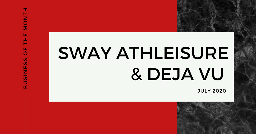 Business of the Month: SWAY Athleisure