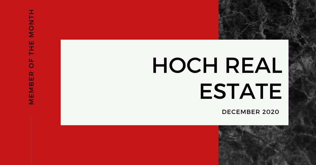 December Member of the Month: Hoch Real Estate